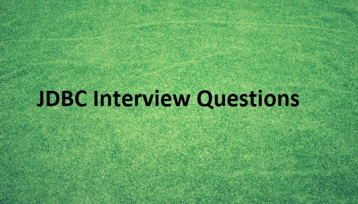 JDBC Interview Questions
